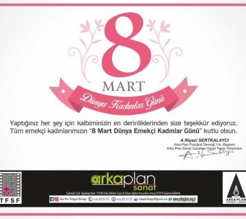 8 Mart Dünya Kadınlar Günü Kutlu Olsun
